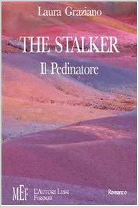 Libro The Stalker- Il pedinatore