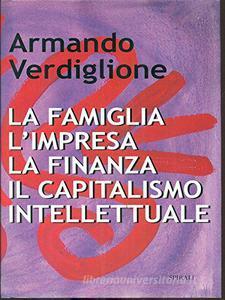 Libro La famiglia, l'impresa, la finanza, il capitalismo intellettuale